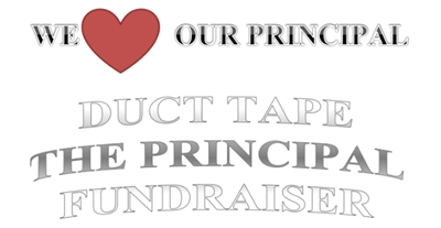 Duct Tape the Principal!