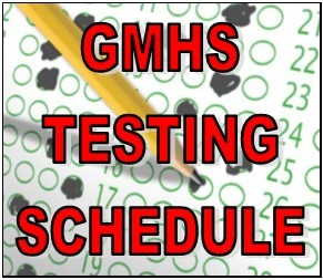 Schedule Changes for GMHS Fall Assessments (Dec 10 - 14)