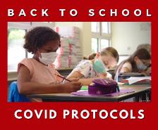 District COVID-19 Return to School COVID Protocols