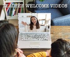 Check out our Teacher Welcome Videos!