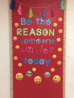 Be the reason some smiles today bulletin board