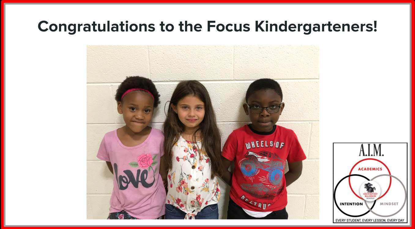 Kindergarten Focus Students