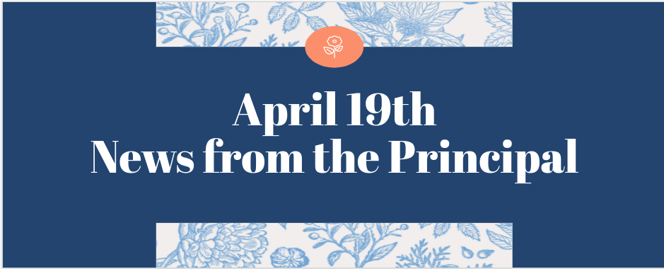 4/16 news from the principal