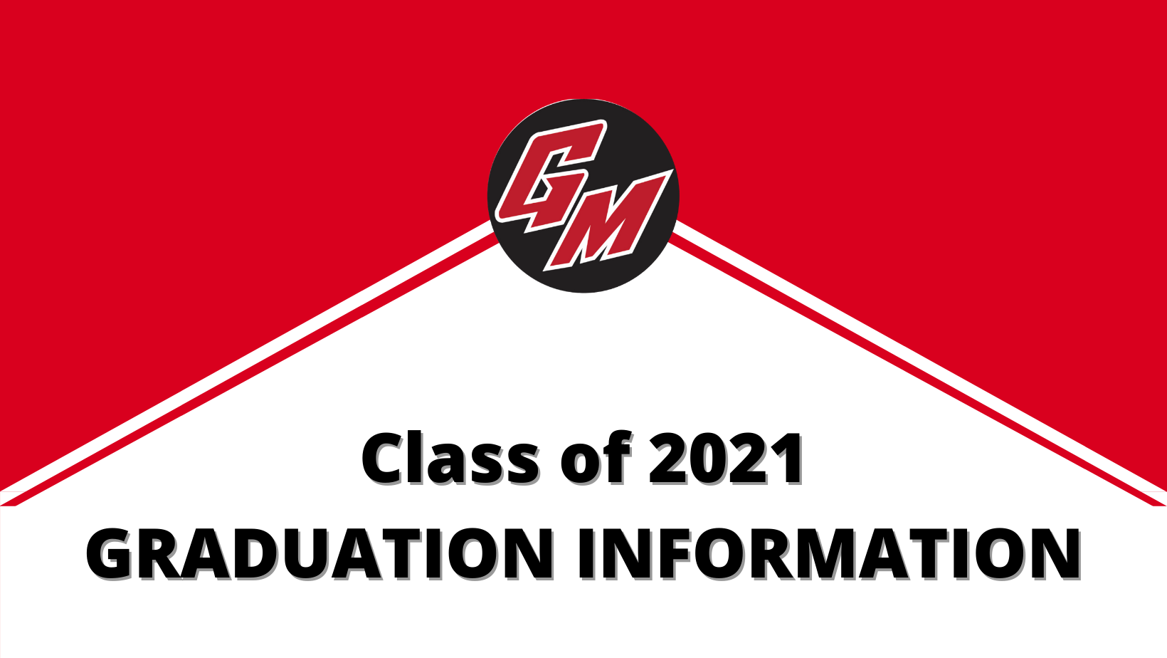Class or 2021 Graduation Information